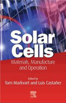 Solar Cells : Materials, Manufacture and Operation